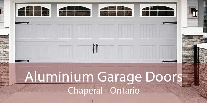 Aluminium Garage Doors Chaperal - Ontario