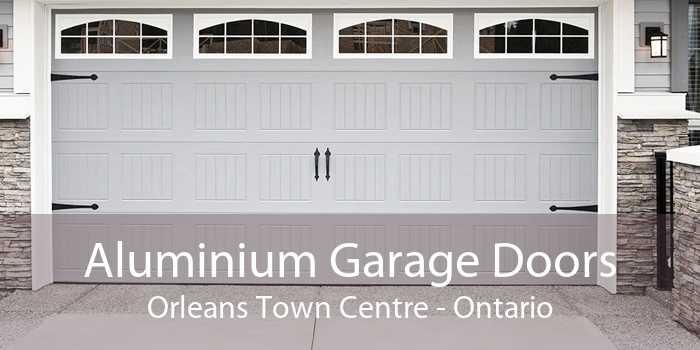 Aluminium Garage Doors Orleans Town Centre - Ontario