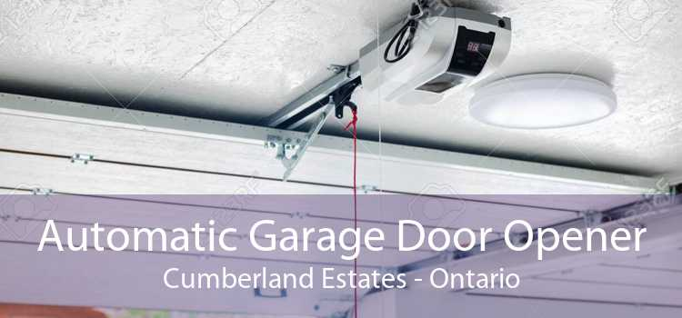 Automatic Garage Door Opener Cumberland Estates - Ontario
