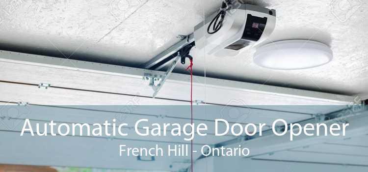 Automatic Garage Door Opener French Hill - Ontario