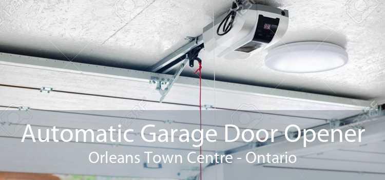 Automatic Garage Door Opener Orleans Town Centre - Ontario