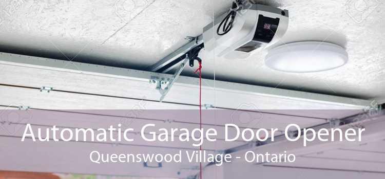 Automatic Garage Door Opener Queenswood Village - Ontario