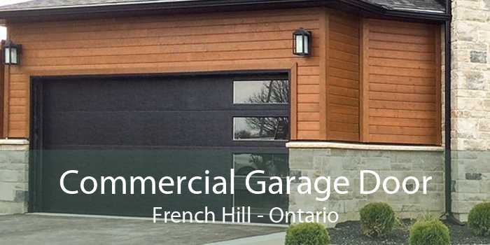 Commercial Garage Door French Hill - Ontario