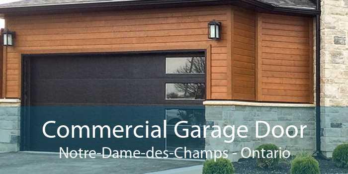 Commercial Garage Door Notre-Dame-des-Champs - Ontario