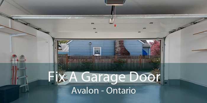 Fix A Garage Door Avalon - Ontario
