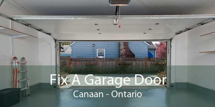 Fix A Garage Door Canaan - Ontario