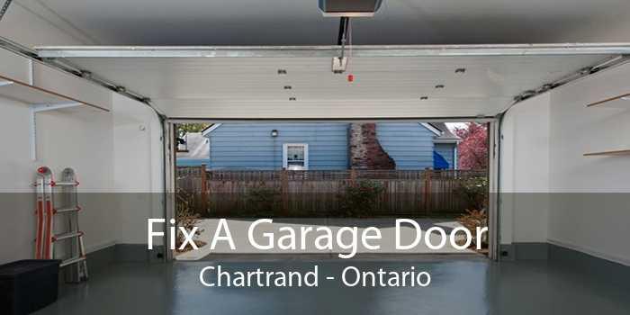 Fix A Garage Door Chartrand - Ontario