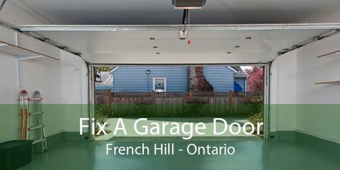 Fix A Garage Door French Hill - Ontario