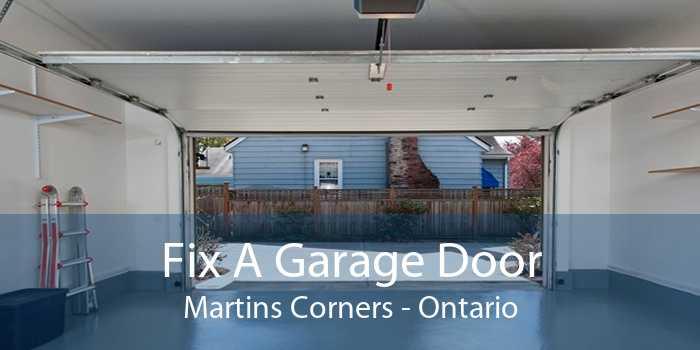 Fix A Garage Door Martins Corners - Ontario