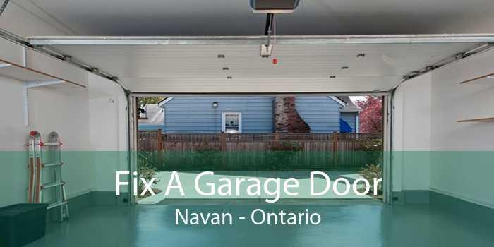 Fix A Garage Door Navan - Ontario