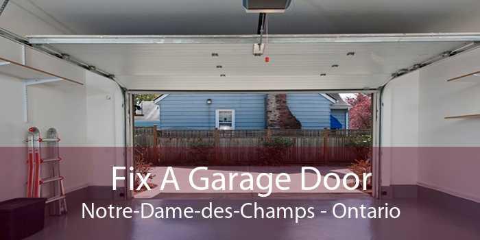 Fix A Garage Door Notre-Dame-des-Champs - Ontario
