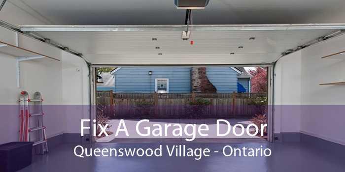 Fix A Garage Door Queenswood Village - Ontario