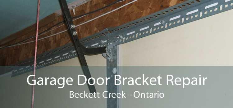 Garage Door Bracket Repair Beckett Creek - Ontario