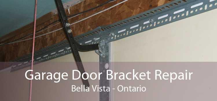 Garage Door Bracket Repair Bella Vista - Ontario