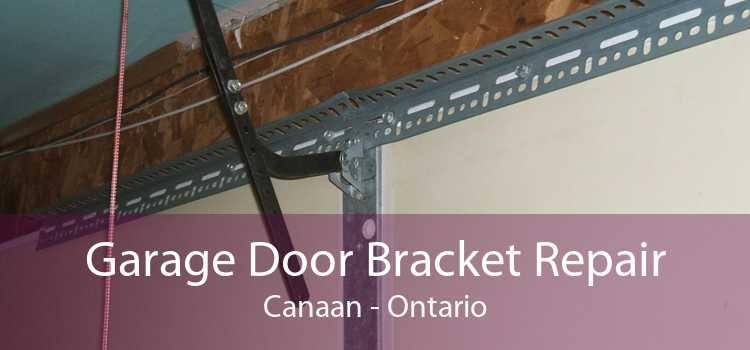 Garage Door Bracket Repair Canaan - Ontario