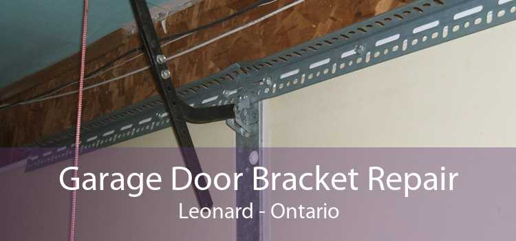 Garage Door Bracket Repair Leonard - Ontario