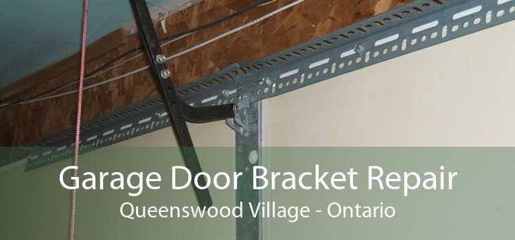 Garage Door Bracket Repair Queenswood Village - Ontario