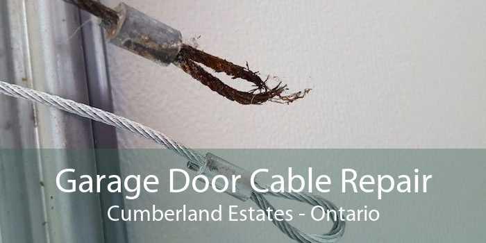 Garage Door Cable Repair Cumberland Estates - Ontario