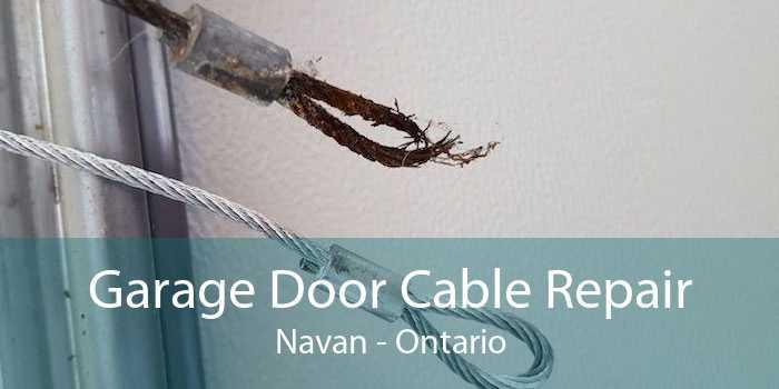 Garage Door Cable Repair Navan - Ontario