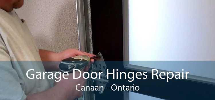 Garage Door Hinges Repair Canaan - Ontario