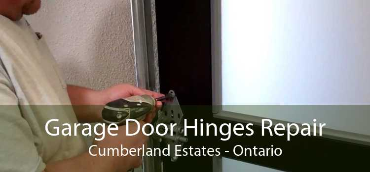 Garage Door Hinges Repair Cumberland Estates - Ontario