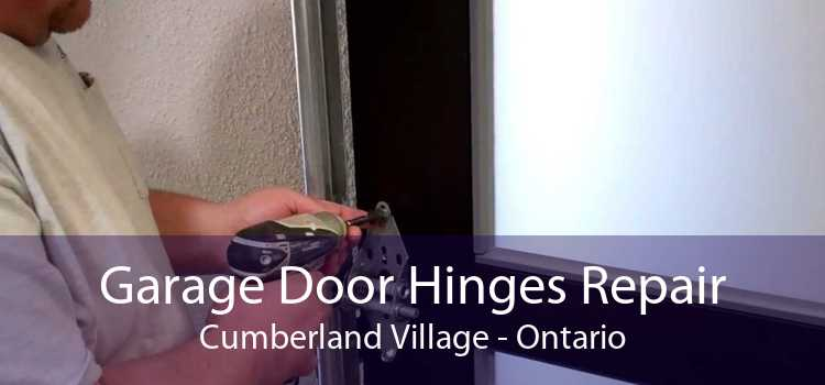 Garage Door Hinges Repair Cumberland Village - Ontario