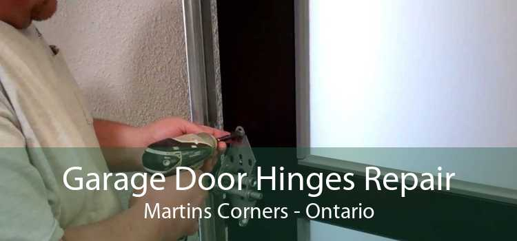 Garage Door Hinges Repair Martins Corners - Ontario