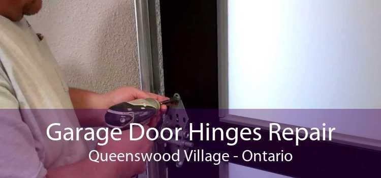 Garage Door Hinges Repair Queenswood Village - Ontario