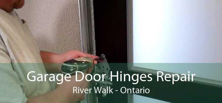 Garage Door Hinges Repair River Walk - Ontario