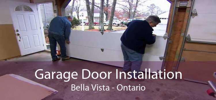 Garage Door Installation Bella Vista - Ontario