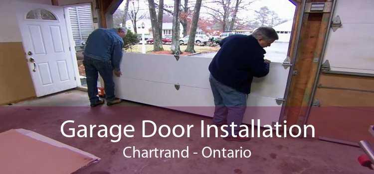 Garage Door Installation Chartrand - Ontario