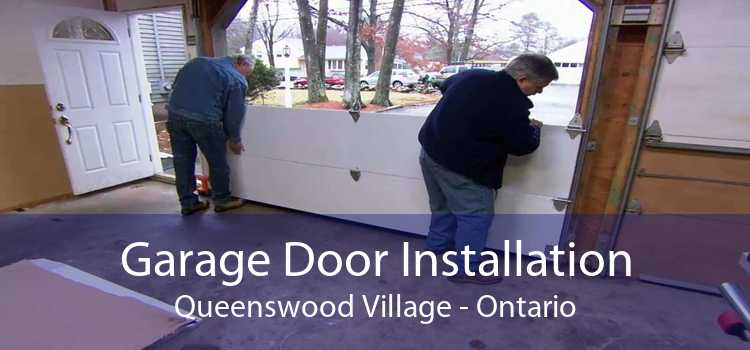 Garage Door Installation Queenswood Village - Ontario