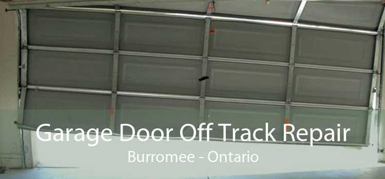 Garage Door Off Track Repair Burromee - Ontario