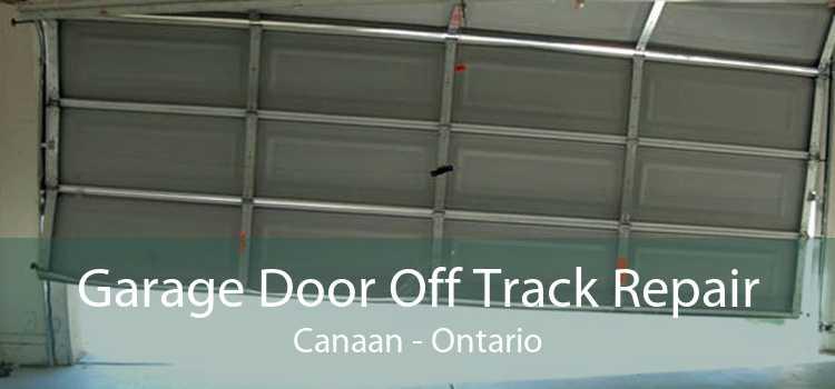 Garage Door Off Track Repair Canaan - Ontario