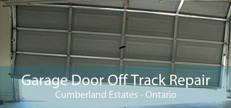 Garage Door Off Track Repair Cumberland Estates - Ontario