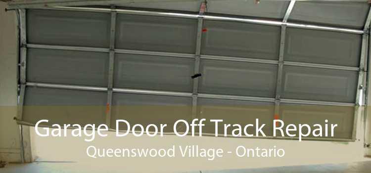 Garage Door Off Track Repair Queenswood Village - Ontario