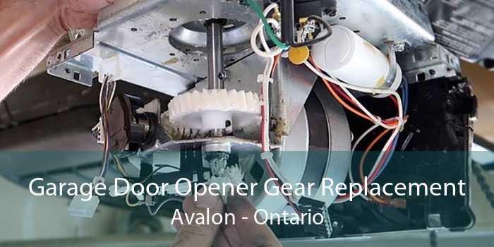 Garage Door Opener Gear Replacement Avalon - Ontario