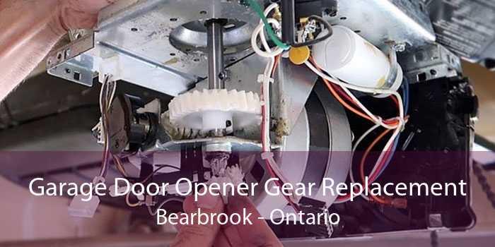 Garage Door Opener Gear Replacement Bearbrook - Ontario
