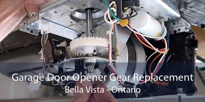 Garage Door Opener Gear Replacement Bella Vista - Ontario