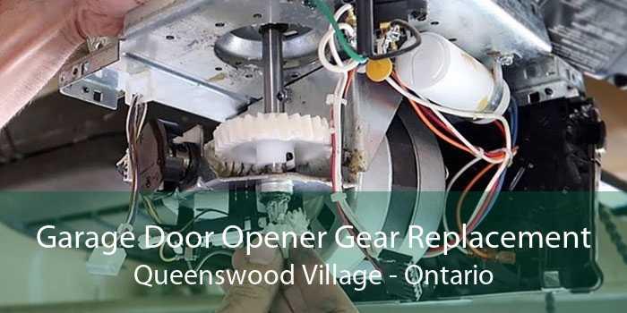 Garage Door Opener Gear Replacement Queenswood Village - Ontario