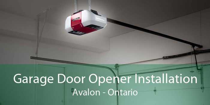 Garage Door Opener Installation Avalon - Ontario