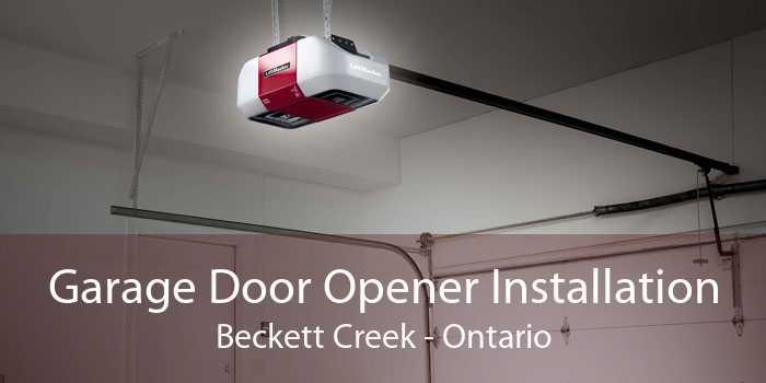 Garage Door Opener Installation Beckett Creek - Ontario