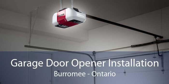Garage Door Opener Installation Burromee - Ontario