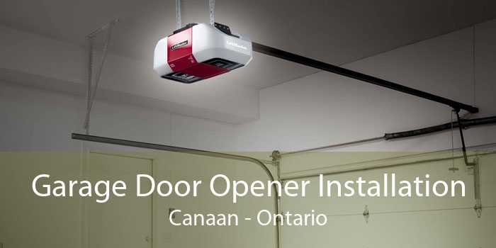 Garage Door Opener Installation Canaan - Ontario