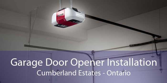 Garage Door Opener Installation Cumberland Estates - Ontario