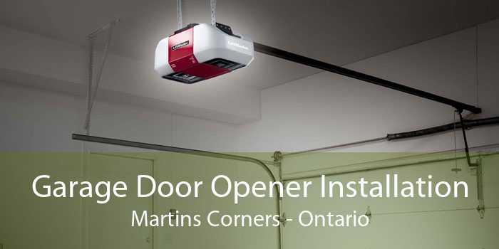 Garage Door Opener Installation Martins Corners - Ontario