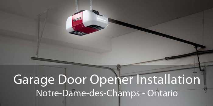 Garage Door Opener Installation Notre-Dame-des-Champs - Ontario