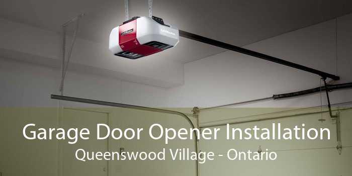 Garage Door Opener Installation Queenswood Village - Ontario