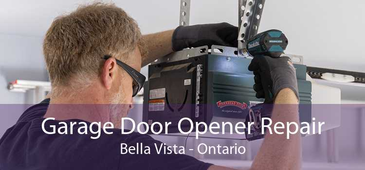 Garage Door Opener Repair Bella Vista - Ontario