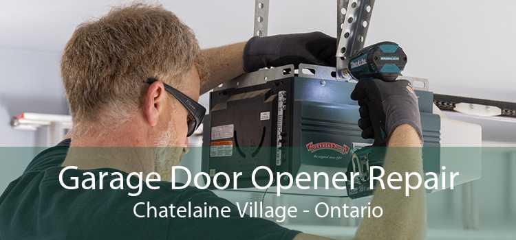 Garage Door Opener Repair Chatelaine Village - Ontario
